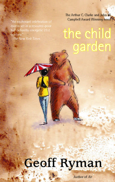 The Child Garden, Geoff Ryman