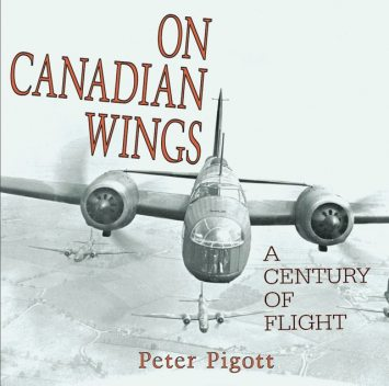 On Canadian Wings, Peter Pigott