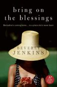 Bring on the Blessings, Beverly Jenkins