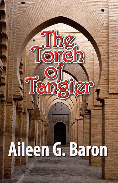 The Torch of Tangier, Aileen Baron