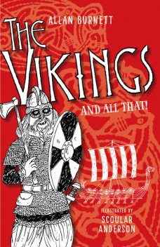 The Vikings and All That, Allan Burnett