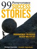 99 Perseverance Success Stories, Jeannie Ingraham, Michal Stawicki