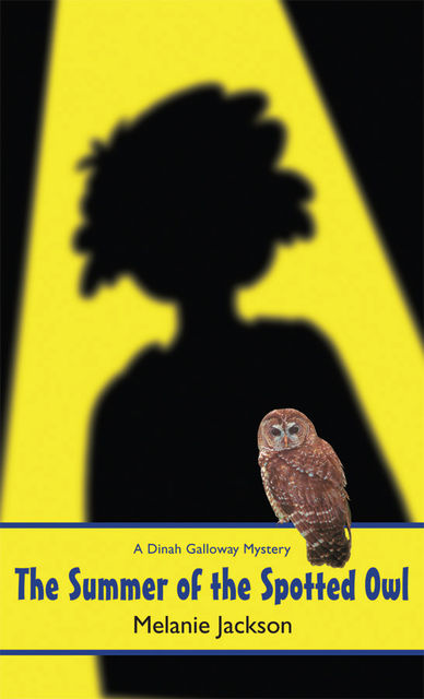 The Summer of the Spotted Owl, Melanie Jackson