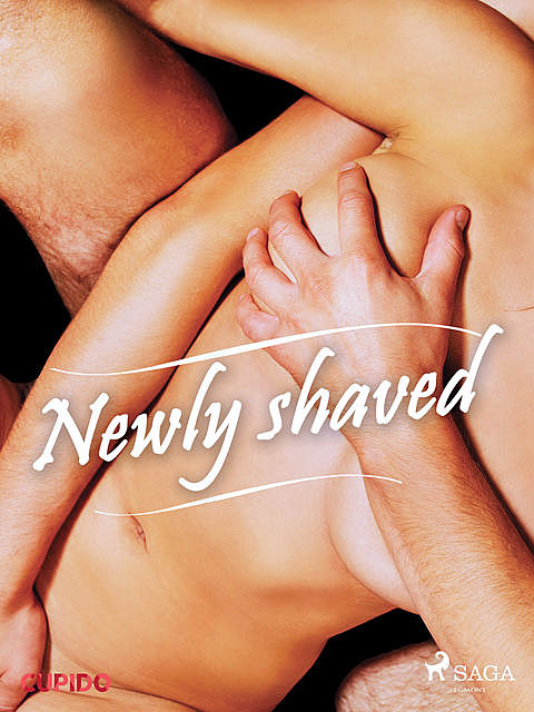 Newly shaved, – Cupido