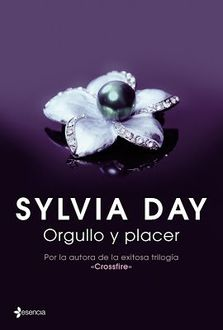 Orgullo Y Placer, Sylvia Day