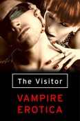 The Visitor: Vampire Erotica, Various