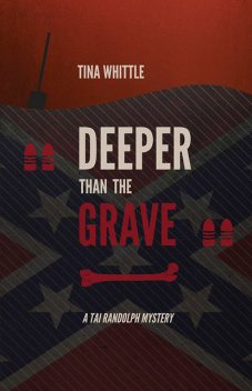 Deeper Than the Grave, Tina Whittle