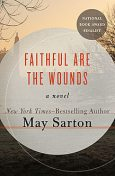 Faithful Are the Wounds, May Sarton