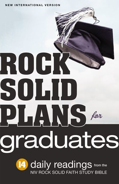 Rock Solid Plans for Graduates, Zondervan