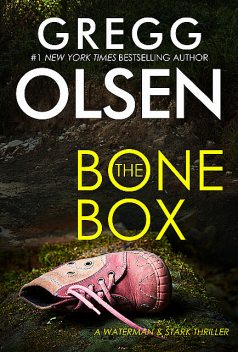 The Bone Box, Gregg Olsen