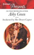 Awakened by Her Desert Captor, Abby Green