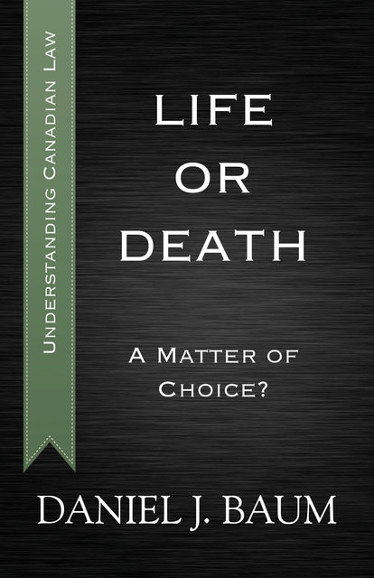 Life or Death, Daniel J.Baum