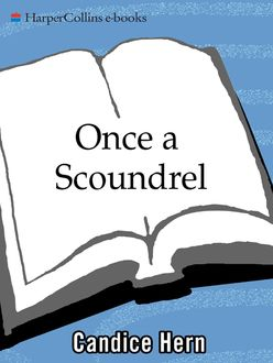 Once a Scoundrel, Candice Hern