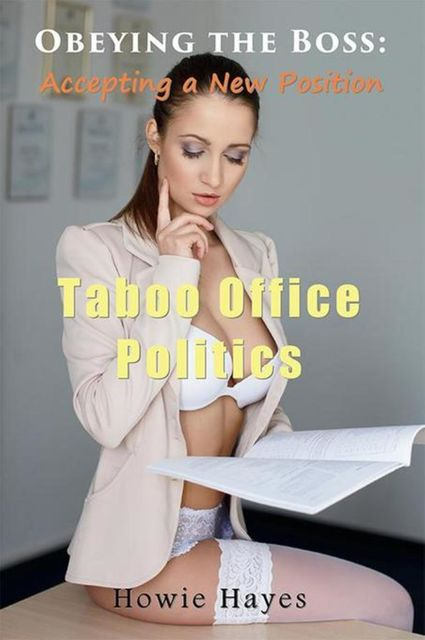 Obeying the Boss: Accepting a New Position, Howie Hayes