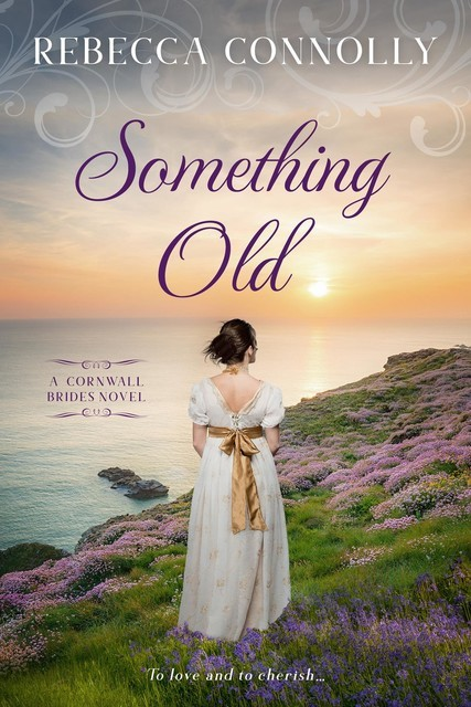 Something Old, Rebecca Connolly