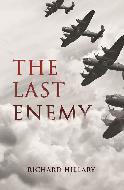 The Last Enemy, Richard Hillary