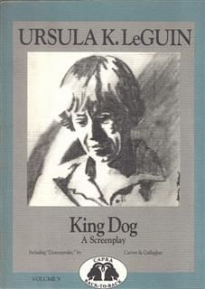 King Dog, Ursula Le Guin