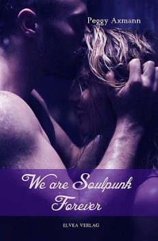 We are Soulpunk, ELVEA VERLAG, Peggy Axmann