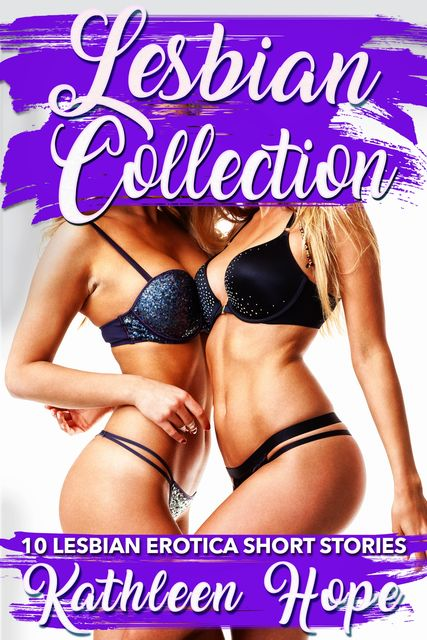 Lesbian Collection, Kathleen Hope
