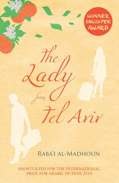 The Lady from Tel Aviv, Raba'i al-Madhoun