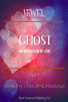 Ghost: An Apparition of Love, Jewel