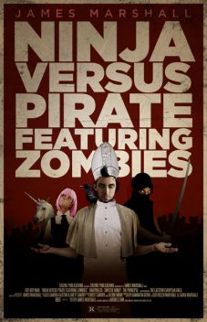 Ninja Versus Pirate Featuring Zombies, James Marshall