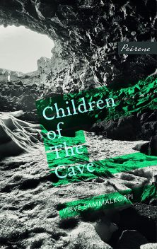 Children of the Cave, Virve Sammalkorpi