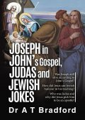 Joseph in John, Judas and Jewish Jokes, Adam Bradford