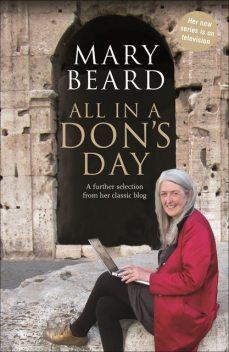 All in a Don's Day, Mary Beard