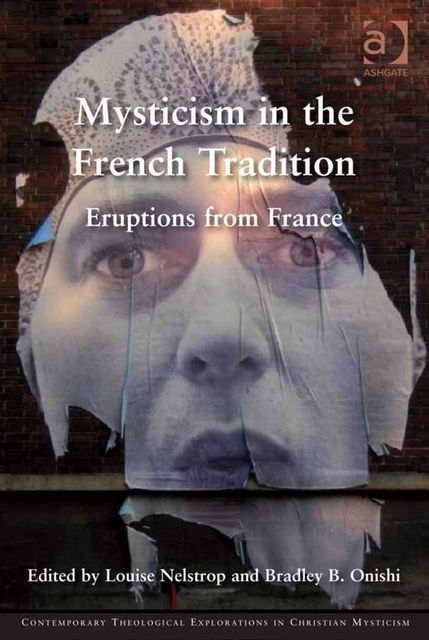 Mysticism in the French Tradition, Louise Nelstrop