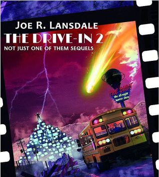 The Drive-In 2, Joe R.Lansdale