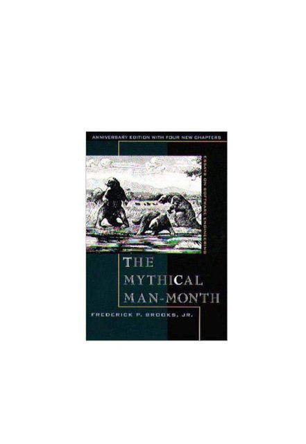 The Mythical Man-Month, Brooks, Jr.Frederick P.