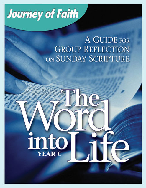 The Word Into Life, Year C, Redemptorist Pastoral Publication