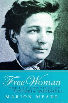 Free Woman, Marion Meade