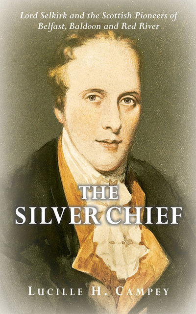 The Silver Chief, Lucille H.Campey