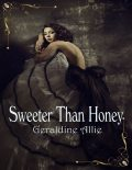 Sweeter Than Honey : Call of the Kodiak, Geraldine Allie