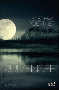 Rumensee, Stephan Poertner