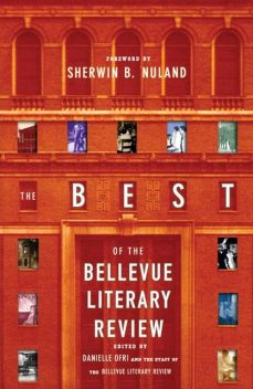 The Best of the Bellevue Literary Review, Sherwin B.Nuland