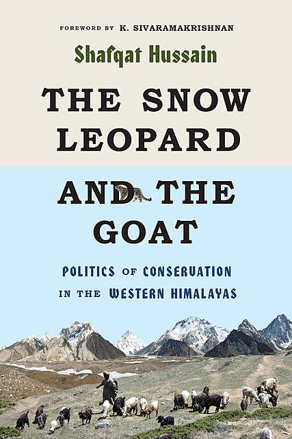 The Snow Leopard and the Goat, Shafqat Hussain