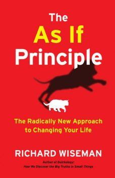 The As If Principle, Richard Wiseman
