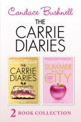 The Carrie Diaries and Summer in the City, Candace Bushnell