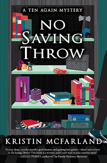 No Saving Throw, Kristin McFarland