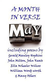 May, A Month In Verse, Helen Hunt Jackson, Eugene Field, Thomas Moore