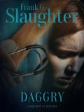 Daggry, Frank G. Slaughter