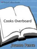 Cooks Overboard, Joanne Pence