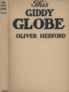 This Giddy Globe, Oliver Herford