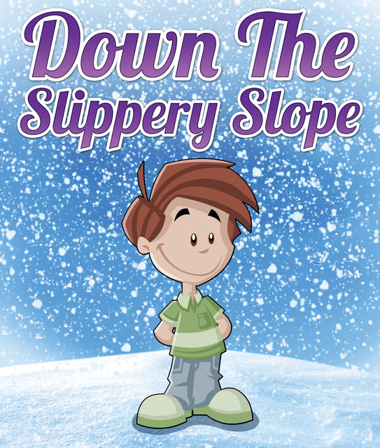 Down The Slippery Slope, Speedy Publishing