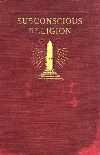 Subconscious Religion, Russell H.Conwell