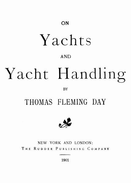 On Yachts and Yacht Handling, Thomas Day