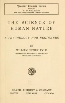 The Science of Human Nature / A Psychology for Beginners, William Henry Pyle